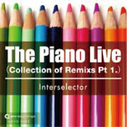 The Piano Live(Collection of Remixes pt1.)